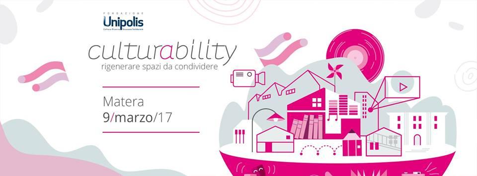 Bando Culturability 2017: rigenerare spazi da condividere