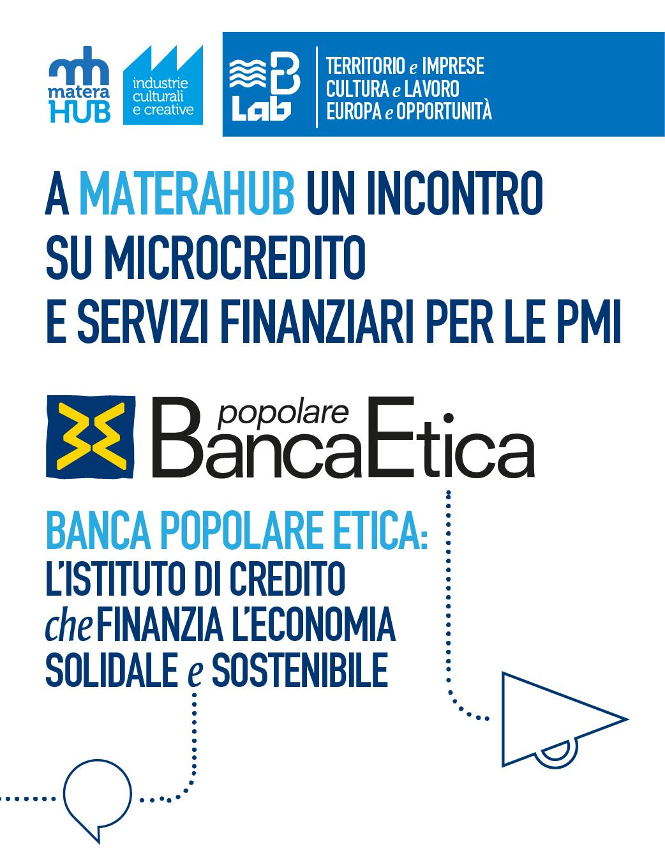 Accedere al microcredito e ai servizi finanziari di Banca Etica per le PMI: un incontro a materahub