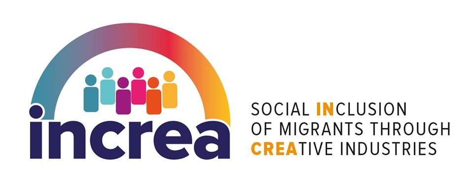 PROGETTO INCREA: L'INCLUSIONE SOCIALE DI MIGRANTI E RIFUGIATI ATTRAVERSO LE INDUSTRIE CREATIVE