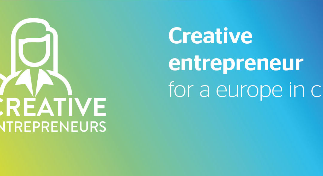 Creative Entrepreneurs for a Europe in Change  Giunge al termine