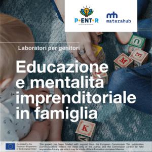 Educazione e mentalità imprenditoriale in famiglia - laboratori per genitori